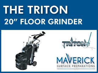 "The Triton┃20"" Grinder"